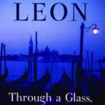 [PDF] [EPUB] Through a Glass, Darkly (Commissario Brunetti, #15) Download