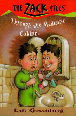 [PDF] Through the Medicine Cabinet (The Zack Files #2) Download by Dan Greenburg