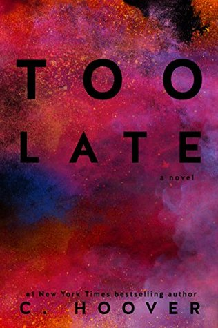 [PDF] [EPUB] Too Late Download by Colleen Hoover