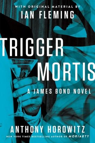 [PDF] [EPUB] Trigger Mortis Download by Anthony Horowitz