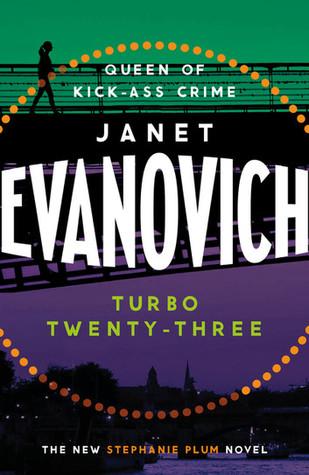 [PDF] [EPUB] Turbo Twenty-Three (Stephanie Plum, #23) Download by Janet Evanovich