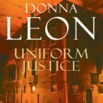 [PDF] [EPUB] Uniform Justice (Commissario Brunetti, #12) Download