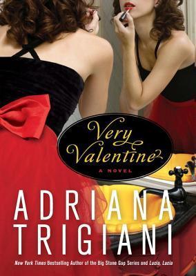 [PDF] [EPUB] Very Valentine Download by Adriana Trigiani