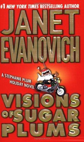 [PDF] [EPUB] Visions of Sugar Plums (Stephanie Plum, #8.5) Download by Janet Evanovich