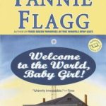 [PDF] [EPUB] Welcome to the World, Baby Girl! Download