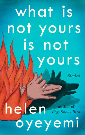 [PDF] [EPUB] What is Not Yours is Not Yours Download by Helen Oyeyemi
