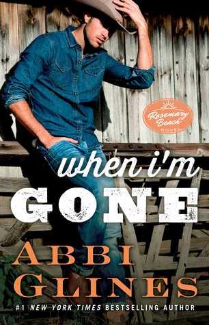 [PDF] [EPUB] When I'm Gone (Rosemary Beach, #10) Download by Abbi Glines
