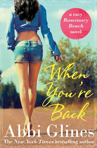 [PDF] [EPUB] When You're Back (Rosemary Beach, #12) Download by Abbi Glines