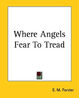 [PDF] [EPUB] Where Angels Fear to Tread Download by E.M. Forster