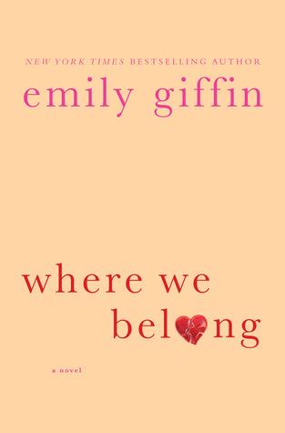 [PDF] [EPUB] Where We Belong Download by Emily Giffin