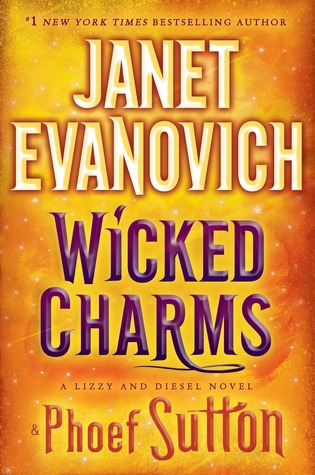[PDF] [EPUB] Wicked Charms (Lizzy and Diesel, #3) Download by Janet Evanovich