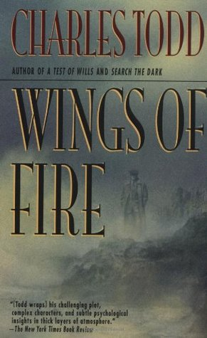 [PDF] [EPUB] Wings of Fire (Inspector Ian Rutledge, #2) Download by Charles Todd