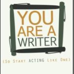 [PDF] [EPUB] You Are A Writer (So Start Acting Like One) Download