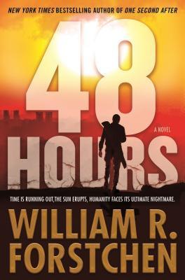 [PDF] [EPUB] 48 Hours Download by William R. Forstchen