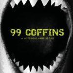 [PDF] [EPUB] 99 Coffins (Laura Caxton, #2) Download