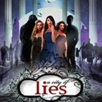 [PDF] [EPUB] A City of Lies (A Shade of Vampire #55) Download