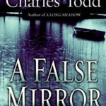 [PDF] [EPUB] A False Mirror (Inspector Ian Rutledge, #9) Download