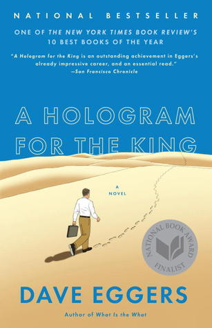 [PDF] [EPUB] A Hologram for the King Download by Dave Eggers