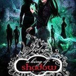 [PDF] [EPUB] A King of Shadow (A Shade of Vampire, #36) Download