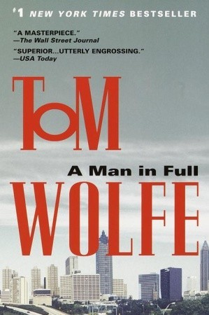 [PDF] [EPUB] A Man in Full Download by Tom Wolfe