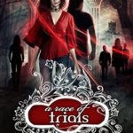 [PDF] [EPUB] A Race of Trials (A Shade of Vampire, #35) Download