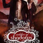 [PDF] [EPUB] A Soldier of Shadows (A Shade of Vampire, #19) Download