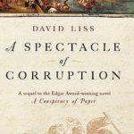 [PDF] [EPUB] A Spectacle of Corruption (Benjamin Weaver, #2) Download