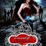[PDF] [EPUB] A Sword of Chance (A Shade of Vampire, #34) Download