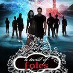 [PDF] [EPUB] A Twist of Fates (A Shade of Vampire, #31) Download