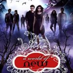 [PDF] [EPUB] A World of New (A Shade of Vampire, #26) Download