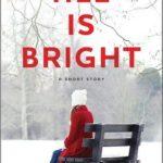 [PDF] [EPUB] All Is Bright Download