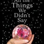 [PDF] [EPUB] All The Things We Didn't Say Download