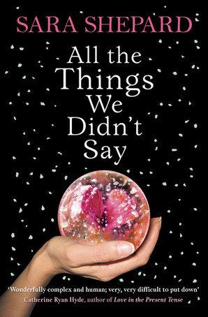 [PDF] [EPUB] All The Things We Didn't Say Download by Sara Shepard