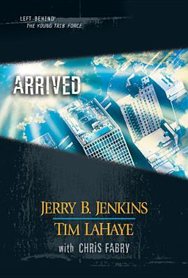 [PDF] [EPUB] Arrived (Left Behind: The Kids, #38-40) Download by Jerry B. Jenkins