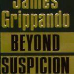 [PDF] [EPUB] Beyond Suspicion (Jack Swyteck, #2) Download