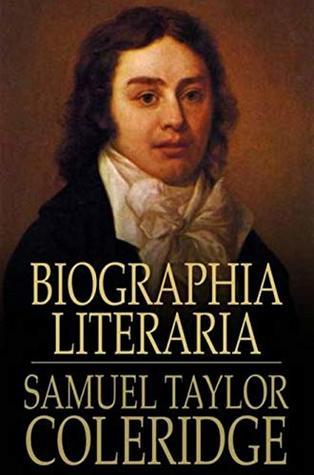 [PDF] [EPUB] Biographia Literaria Download by Samuel Taylor Coleridge