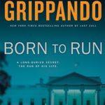 [PDF] [EPUB] Born to Run (Jack Swyteck, #8) Download