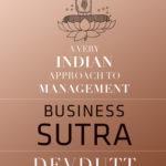 [PDF] [EPUB] Business Sutra: A Very Indian Approach to Management Download