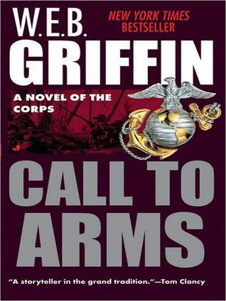 [PDF] [EPUB] Call To Arms (The Corps, #2) Download by W.E.B. Griffin