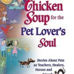 [PDF] [EPUB] Chicken Soup for the Pet Lover's Soul Download