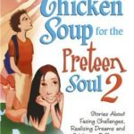 [PDF] [EPUB] Chicken Soup for the Preteen Soul II: Stories about Taking Charge, Making a Difference and Moving Through the Preteen Years for Kids Ages 9-13 Download