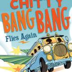 [PDF] [EPUB] Chitty Chitty Bang Bang Flies Again (Chitty Chitty Bang Bang, #2) Download