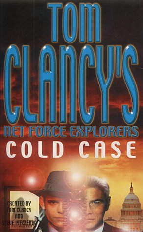 [PDF] [EPUB] Cold Case (Tom Clancy's Net Force Explorers, #15) Download by Bill McCay