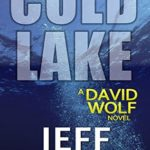 [PDF] [EPUB] Cold Lake (David Wolf, #5) Download
