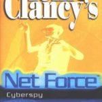 [PDF] [EPUB] Cyberspy (Tom Clancy's Net Force Explorers, #6) Download