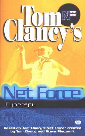 [PDF] [EPUB] Cyberspy (Tom Clancy's Net Force Explorers, #6) Download by Bill McCay