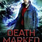[PDF] [EPUB] Death Marked (Modern Necromancy #1) Download