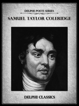 [PDF] [EPUB] Delphi Complete Works of Samuel Taylor Coleridge Download by Samuel Taylor Coleridge