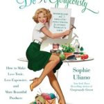 [PDF] [EPUB] Do It Gorgeously: How to Make Less Toxic, Less Expensive, and More Beautiful Products  Download