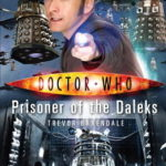 [PDF] [EPUB] Doctor Who: Prisoner of the Daleks Download